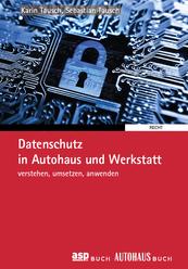 buchcover_datenschutz-in-Autohaus-und-Werkstatt_2018