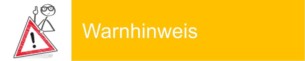 Banner Warnhinweis